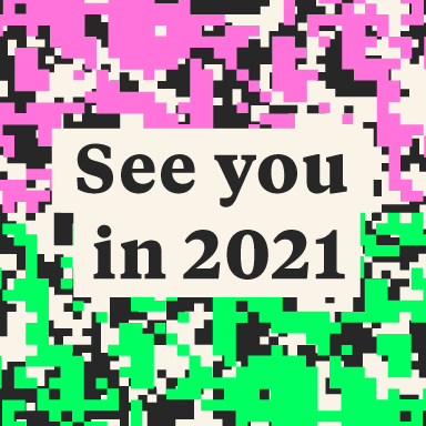 See you in 2021